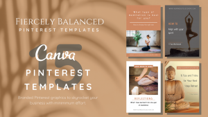 Fiercely Balanced Templates | Pinterest Graphics