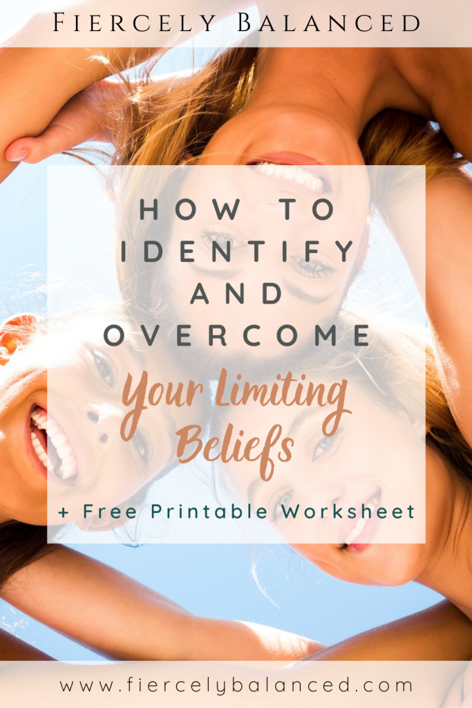 Fiercely Balanced | How to Identify and Overcome Your Limiting Beliefs: It is important to identify your limiting beliefs in order to overcome what is holding you back and allow you to live a grounded life with purpose and harmony.